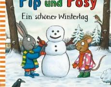 Pip und Posy: Ein schöner Wintertag (Pappenbuch)