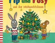 Pip und Posy: Pip und Posy und der Weihnachtsbaum (Pappenbuch)