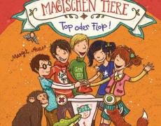 Die Schule der magischen Tiere 5: Top oder Flop!